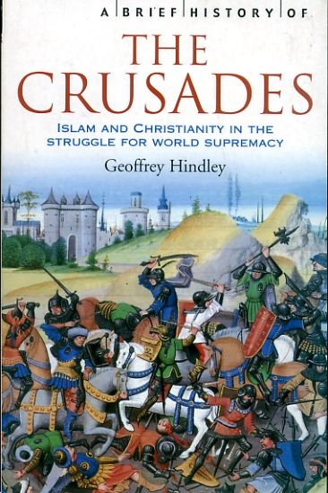 Image for A BRIEF HISTORY OF THE CRUSADES