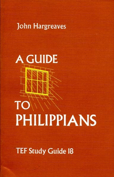 Image for A GUIDE TO PHILIPPIANS (TEF Study Guide 18)