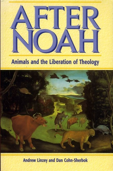 Image for AFTER NOAH animals and the liberation of theology
