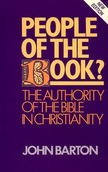 Image for PEOPLE OF THE BOOK the authority of the Bible in Christianity