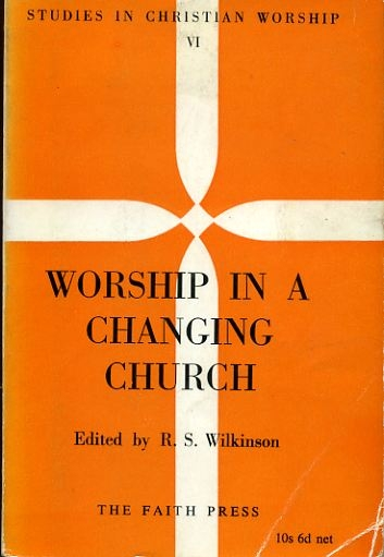 Image for WORSHIP IN A CHANGING CHURCH