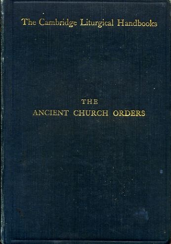 Image for THE ANCIENT CHURCH ORDERS