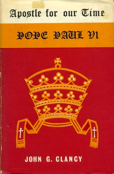 Image for APOSTLE FOR OUR TIME POPE PAUL VI