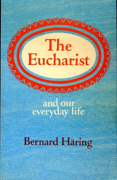 Image for THE EUCHARIST and our everyday life