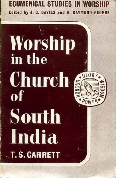 Image for WORSHIP IN THE CHURCH OF SOUTH INDIA