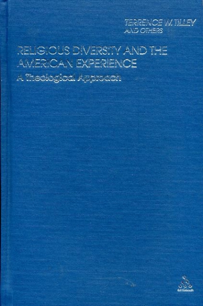 Image for RELIGIOUS DIVERSITY AND THE AMERICAN EXPERIENCE a theological approach
