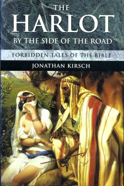 Image for THE HARLOT BY THE SIDE OF THE ROAD forbidden tales of the Bible