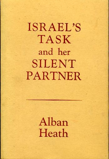 Image for ISRAEL'S TASK AND HER SILENT PARTNER