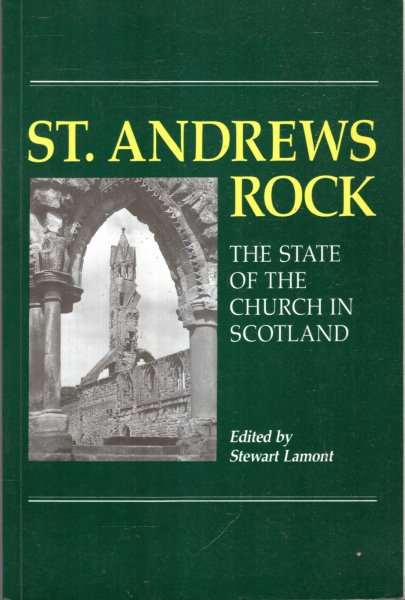 Image for ST. ANDREWS ROCK, the state of the Church in Scotland