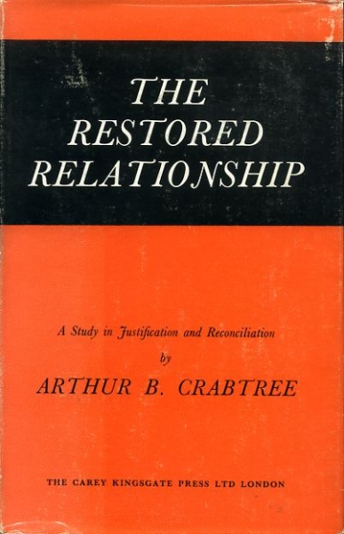 Image for THE RESTORED RELATIONSHIP a study in justification and reconciliation