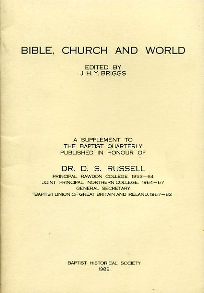 Image for CIBLE, CHURCH AND WORLD a supplement to the Baptist Quarterly published in honour of Dr D S Russell