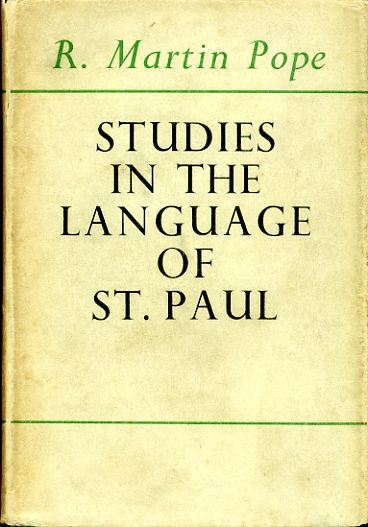 Image for STUDIES IN THE LANGUAGE OF ST. PAUL