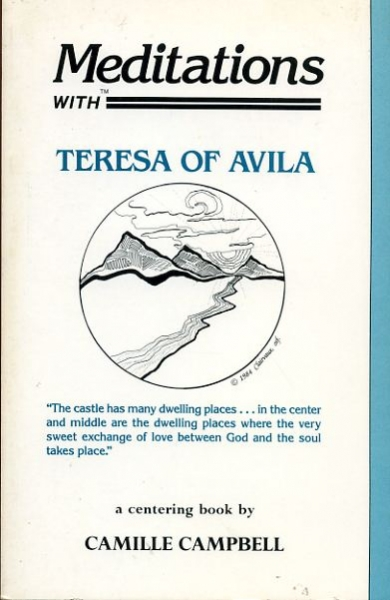 Image for MEDITATIONS WITH TERESA OF AVILA