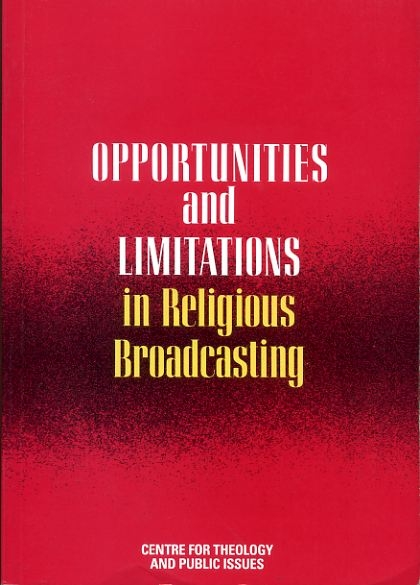 Image for OPPORTUNITIES AND LIMITATIONS IN RELIGIOUS BROADCASTING