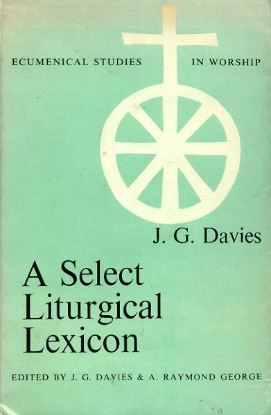 Image for A SELECT LITURGICAL LEXICON