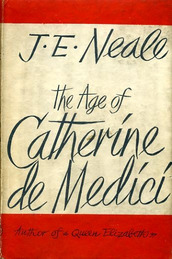 Image for THE AGE OF CATHERINCE DE MEDICI