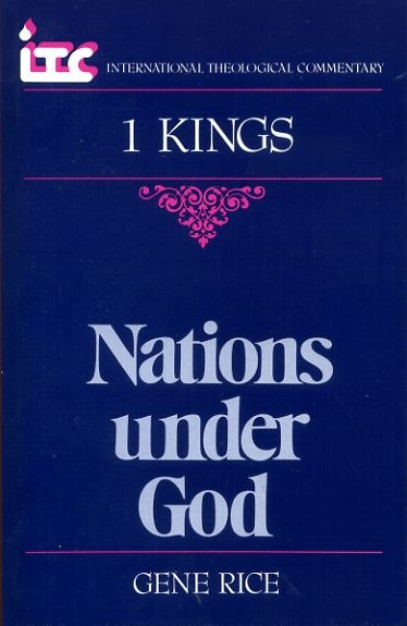 Image for NATIONS UNDER GOD a commentary on the Book of 1 Kings (International Theological Commentary)