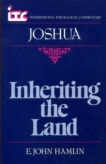 Image for INHERITING THE LAND a commentary on the Book of Joshua