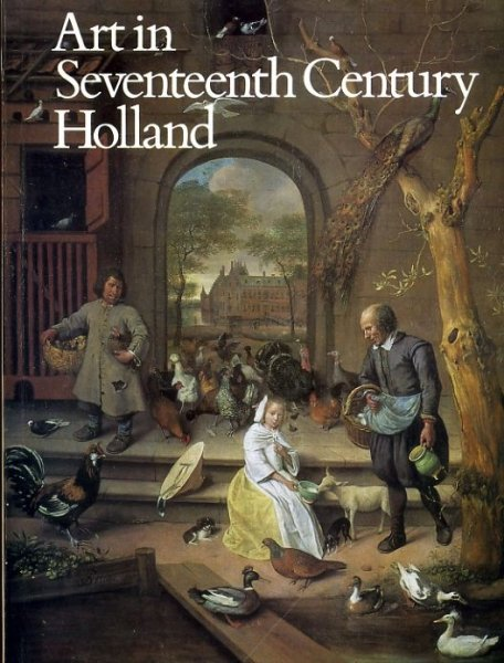 Image for Art in Seeventeenth Century Holland - a loan exhibition
