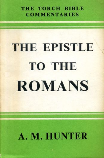 Image for THE EPISTLE TO THE ROMANS (Torch Bible Commentaries)