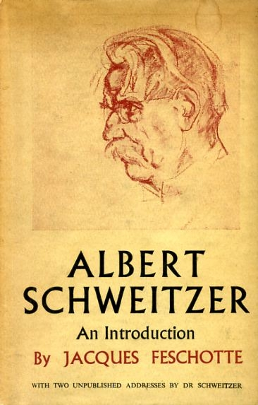 Image for ALBERT SCHWEITZER an introduction