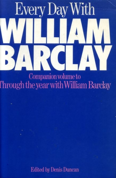 Image for EVERY DAY WITH WILLIAM BARCLAY devotional readings for every day