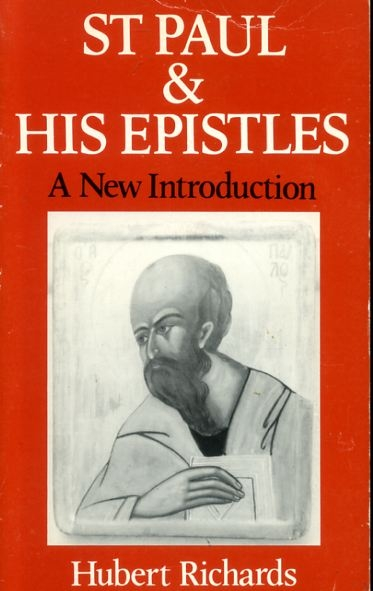 Image for ST PAUL AND HIS EPISTLES a new introduction