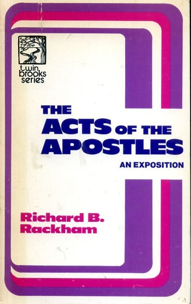 Image for THE ACTS OF THE APOSTLES an exposition