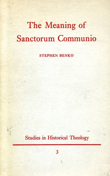 Image for THE MEANING OF SANCTORUM COMMUNIO