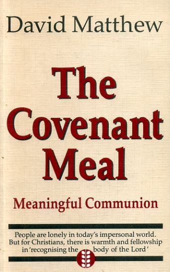 Image for THE COVENANT MEAL meaningful communion