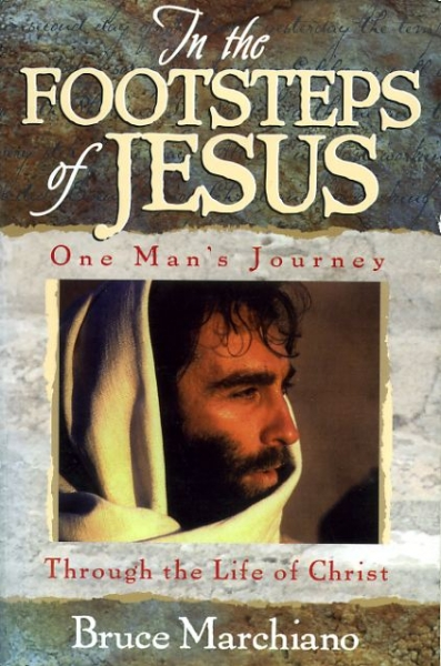 Image for IN THE FOOTSTEPS OF JESUS one man's journey through the life of Christ