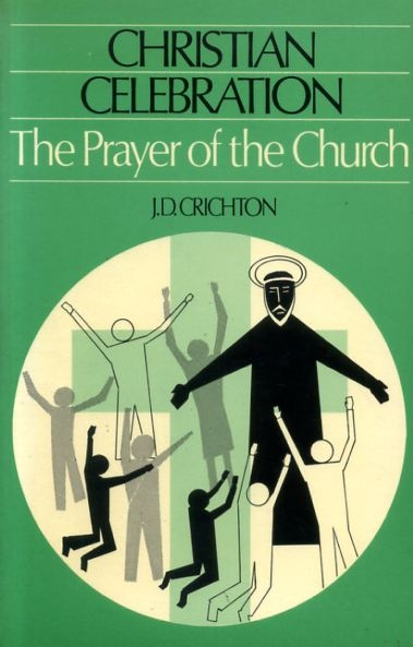 Image for CHRISTIAN CELEBRATION: THE PRAYER OF THE CHURCH