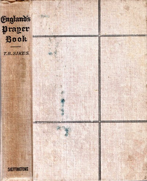 Image for ENGLAND'S PRAYER-BOOK a short and practical exposition of the services