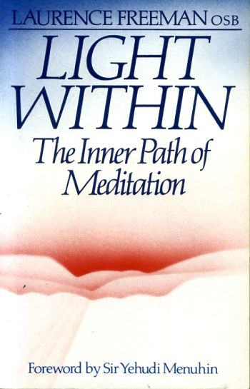 Image for LIGHT WITHIN the inner path of meditation