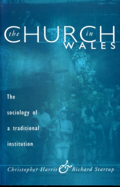 Image for THE CHURCH IN WALES the sociology of a traditional institution