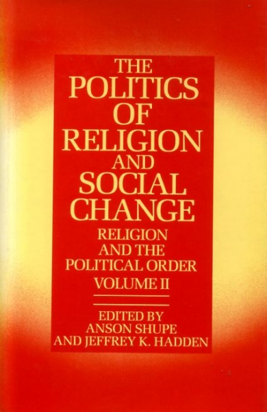 Image for THE POLITICS OF RELIGION AND SOCIAL CHANGE, Religion and the Political Order, volume II