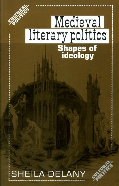 Image for MEDIEVAL LITERARY POLITICS Shapes of Ideology