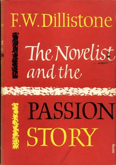 Image for THE NOVELIST AND THE PASSION STORY