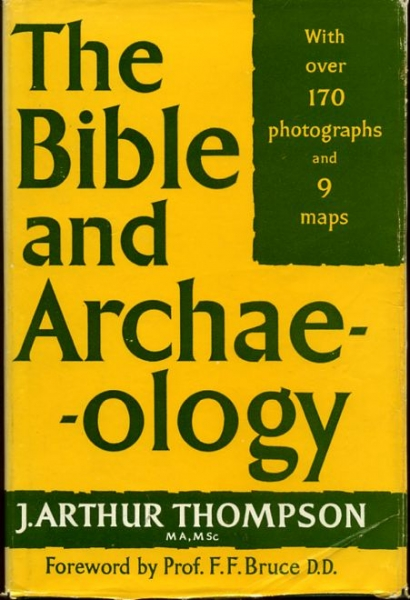 Image for THE BIBLE AND ARCHAEOLOGY