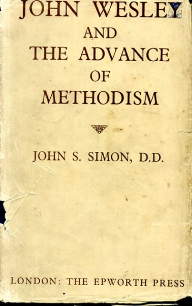 Image for JOHN WESLEY AND THE ADVANCE OF METHODISM