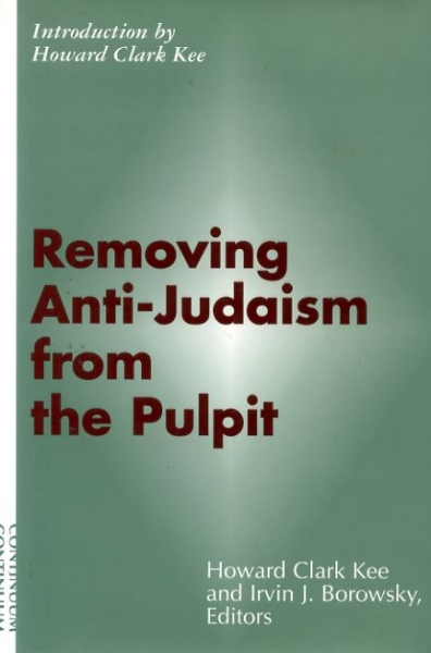 Image for REMOVING ANTI-JUDAISM FROM THE PULPIT