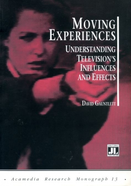 Image for MOVING EXPERIENCES understanding television's influences and effects
