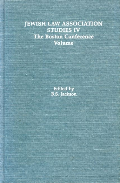 Image for JEWISH LAW ASSOCIATION STUDIES IV THE BOSTON CONFERENCE VOLUME
