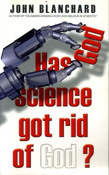 Image for HAS SCIENCE GOT RID OF GOD?