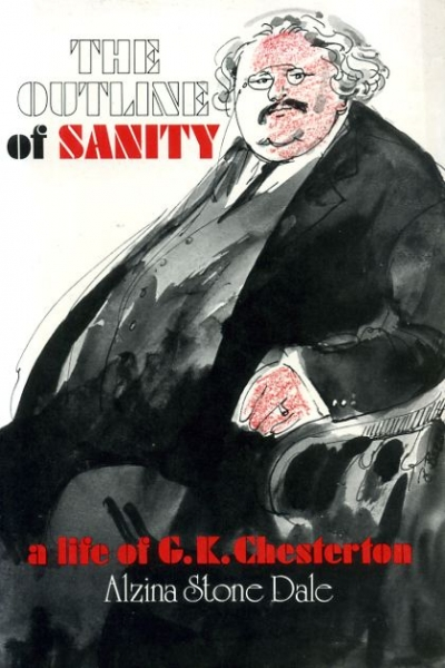 Image for THE OUTLINE OF SANITY a life of G K Chesterton