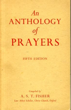 Image for AN ANTHOLOGY OF PRAYERS compiled for use in school and home