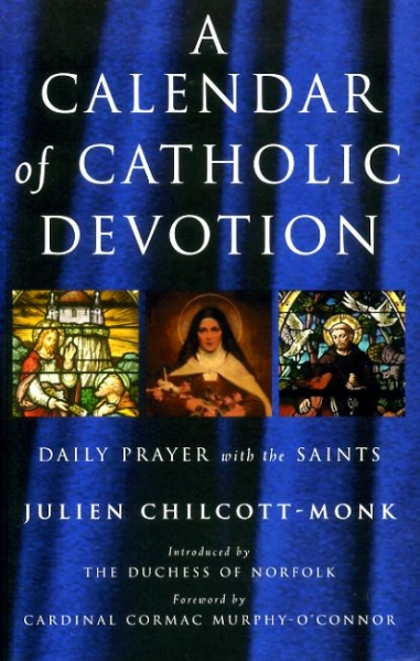 Image for A CALENDAR OF CATHOLIC DEVOTION Daily Prayer with the Saints