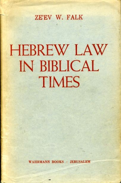 Image for HEBREW LAW IN BIBLICAL TIMES