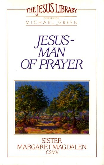 Image for JESUS - MAN OF PRAYER