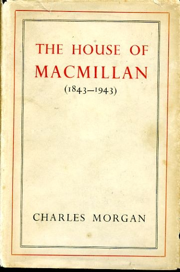 Image for THE HOUSE OF MACMILLAN (1843-1943)